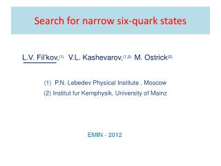 Search for narrow six-quark states
