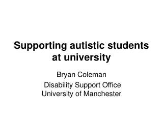 Supporting autistic students at university
