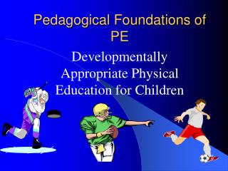 Pedagogical Foundations of PE