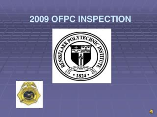 2009 OFPC INSPECTION