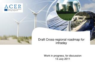 Draft Cross-regional roadmap for intraday