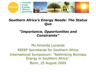 "Southern Africa's Energy Needs: The Status Quo ""Importance, Opportunities and Constraints"""