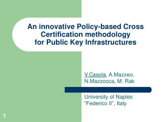 An innovative Policy-based Cross Certification methodology for Public Key Infrastructures