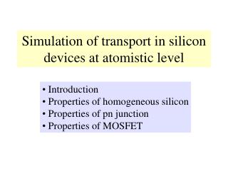 Simulation of transport in silicon devices at atomistic level