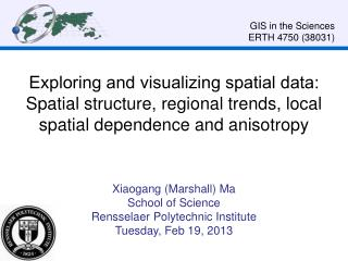 Xiaogang (Marshall) Ma School of Science Rensselaer Polytechnic Institute Tuesday, Feb 19, 2013