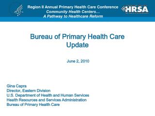 Bureau of Primary Health Care Update