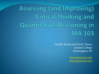 Assessing (and Improving) Critical Thinking and Quantitative Reasoning in  MA 103
