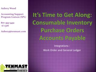 It's Time to Get Along: Consumable Inventory Purchase Orders Accounts Payable