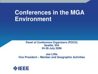 Conferences in the MGA Environment
