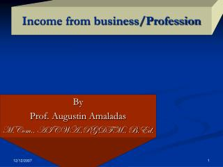 Income from business/Profession