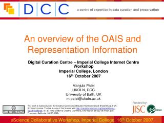 An overview of the OAIS and Representation Information