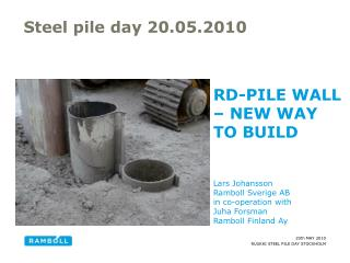Steel pile day 20.05.2010