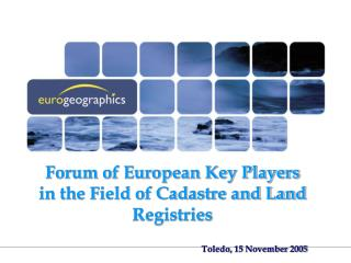 Forum of European Key Players in the Field of Cadastre and Land Registries