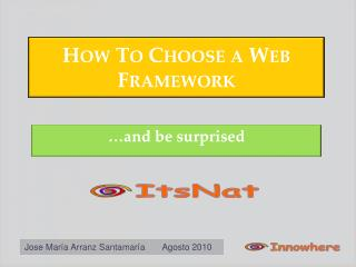 How To Choose  a Web Framework