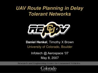 UAV Route Planning in Delay Tolerant Networks