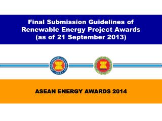 Final Submission Guidelines of  Renewable Energy Project Awards  (as of 21 September 2013)