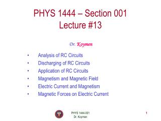 PHYS 1444 – Section 001 Lecture #13