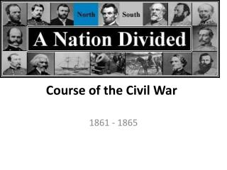 Course of the Civil War