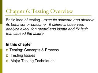 Chapter 6: Testing Overview