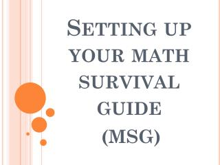 Setting up your math survival guide