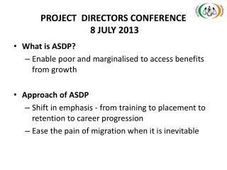 PROJECT  DIRECTORS CONFERENCE  8 JULY 2013
