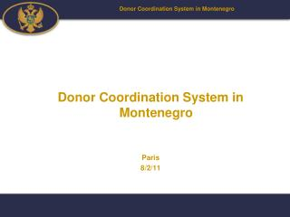 Donor Coordination System in Montenegro