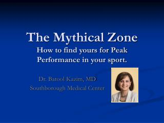 The Mythical Zone How to find yours for Peak Performance in your sport.