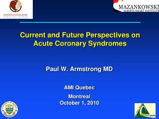 Current and Future Perspectives on Acute Coronary Syndromes