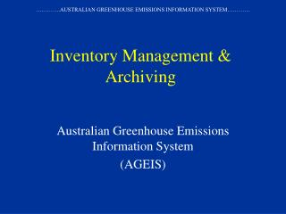 Inventory Management & Archiving