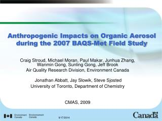 Anthropogenic Impacts on Organic Aerosol during the 2007 BAQS-Met Field Study
