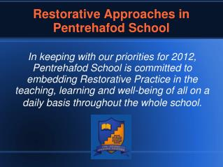 Restorative Approaches in Pentrehafod School