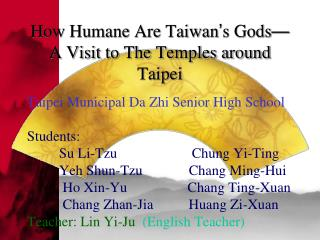 How Humane Are Taiwan ' s Gods — A Visit to The Temples around Taipei