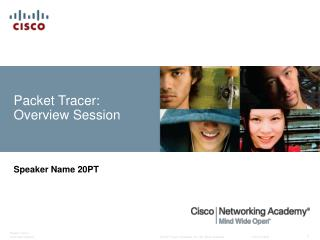 Packet Tracer: Overview Session
