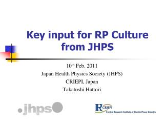 Key input for RP Culture from JHPS