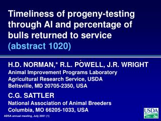 H.D. NORMAN,* R.L. POWELL, J.R. WRIGHT Animal Improvement Programs Laboratory