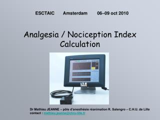 Analgesia / Nociception Index Calculation