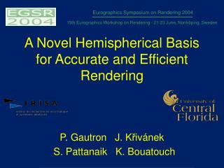 A Novel Hemispherical Basis for Accurate and Efficient Rendering