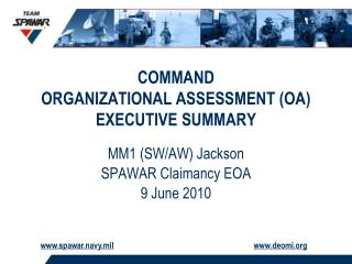 COMMAND ORGANIZATIONAL ASSESSMENT (OA)  EXECUTIVE SUMMARY