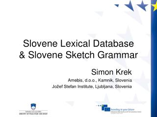 Slovene Lexical Database & Slovene Sketch Grammar