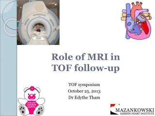 Role of MRI in  TOF follow-up