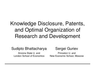 Knowledge Disclosure, Patents, and Optimal Organization of Research and Development