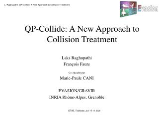 QP-Collide: A New Approach to Collision Treatment