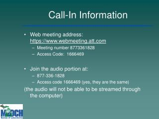 Call-In Information