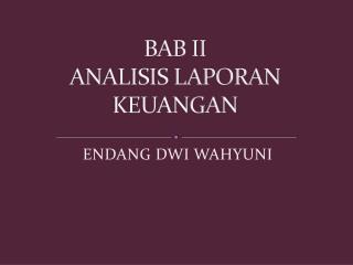 BAB II ANALISIS LAPORAN KEUANGAN