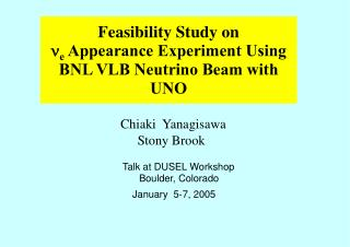 Feasibility Study on n e  Appearance Experiment Using BNL VLB Neutrino Beam with UNO
