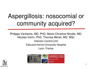 Aspergillosis: nosocomial or community acquired?