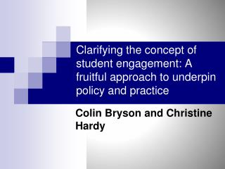 Clarifying the concept of student engagement: A fruitful approach to underpin policy and practice