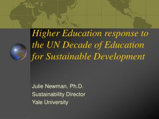 Higher Education response to the UN Decade of Education for Sustainable Development