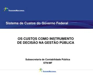 Sistema de Custos do Governo Federal
