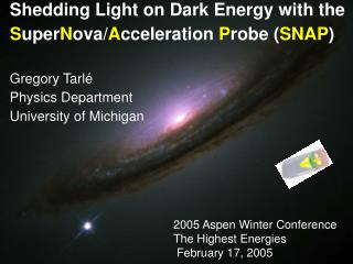 2005 Aspen Winter Conference The Highest Energies  February 17, 2005